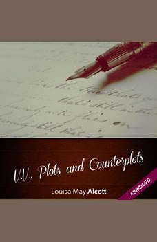 V.V., Plots and Counterplots , Louisa May Alcott