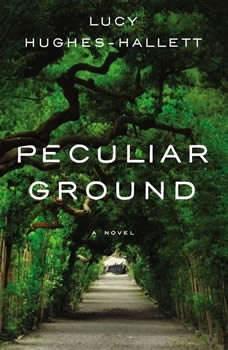 Peculiar Ground, Lucy Hughes-Hallett