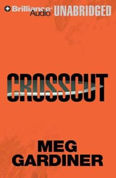 Crosscut: An Evan Delaney Novel, Meg Gardiner