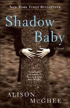 Shadow Baby, Alison McGhee