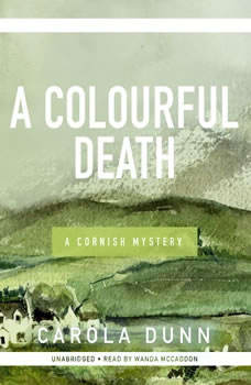 A Colourful Death: A Cornish Mystery, Carola Dunn