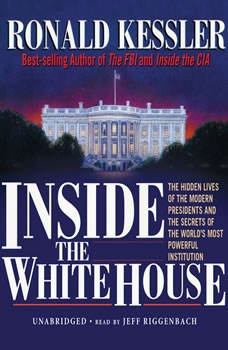 Inside the White House, Ronald Kessler