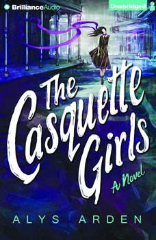 The Casquette Girls, Alys Arden