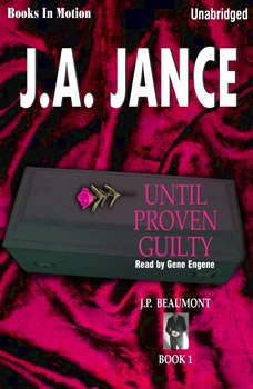 Until Proven Guilty, J.A. Jance