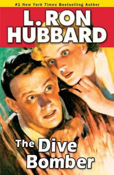 The Dive Bomber, L. Ron Hubbard