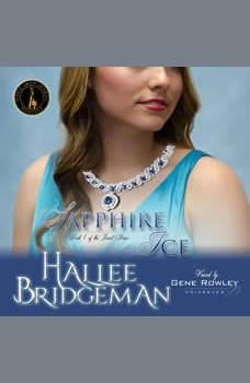 Sapphire Ice: The Jewel Series Book 1, Hallee Bridgeman