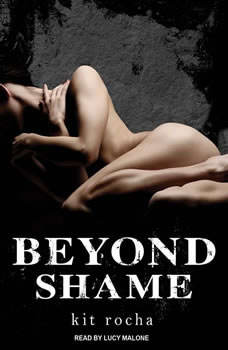Beyond Shame, Kit Rocha