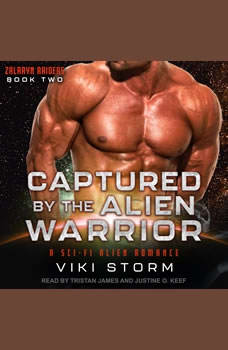 Captured by the Alien Warrior: A Sci-Fi Alien Romance A Sci-Fi Alien Romance, Viki Storm