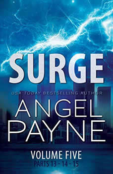 Surge: The Bolt Saga Volume 5: Parts 13, 14 & 15 The Bolt Saga Volume 5: Parts 13, 14 & 15, Angel Payne