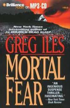 Mortal Fear, Greg Iles