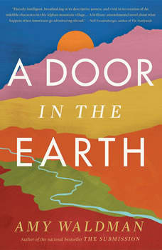 A Door in the Earth, Amy Waldman
