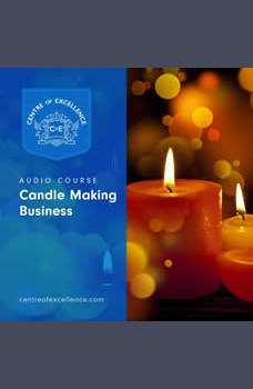 Candle Making Business, Centre of Excellence