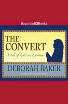 The Convert: A Tale of Exile and Extremism, Deborah Baker