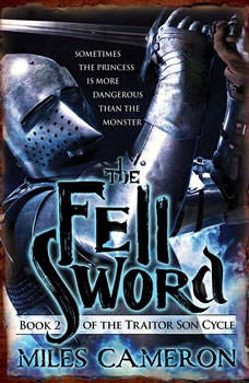 The Fell Sword, Miles Cameron