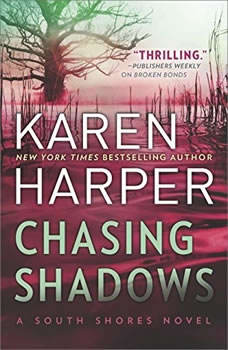 Chasing Shadows: (South Shores), Karen Harper