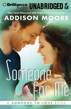 Someone for Me, Addison Moore