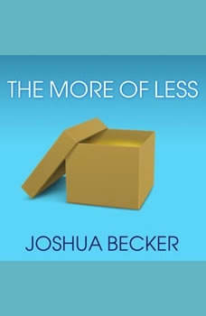 The More of Less, Joshua Becker