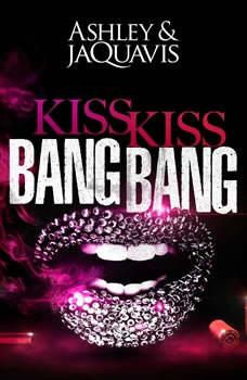 Kiss Kiss Bang Bang, Ashley & JaQuavis