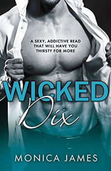 Wicked Dix, Monica James