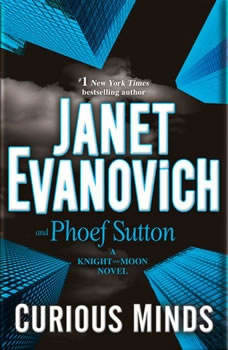 Curious Minds: A Knight and Moon Novel A Knight and Moon Novel, Janet Evanovich