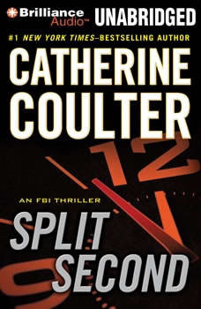 Split Second: An FBI Thriller An FBI Thriller, Catherine Coulter
