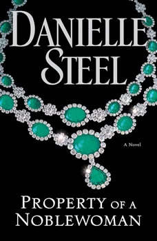 Property of a Noblewoman, Danielle Steel