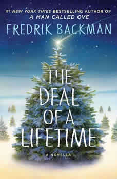 The Deal of a Lifetime, Fredrik Backman