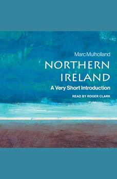 Northern Ireland: A Very Short Introduction (2nd Edition), Marc Mulholland
