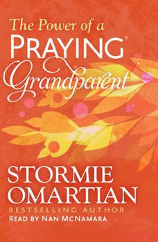 The Power of a Praying Grandparent, Stormie Omartian