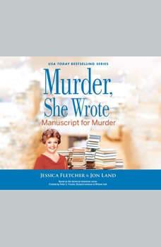 Murder, She Wrote: Manuscript for Murder, Jon Land