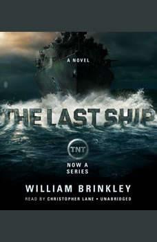 The Last Ship, William Brinkley