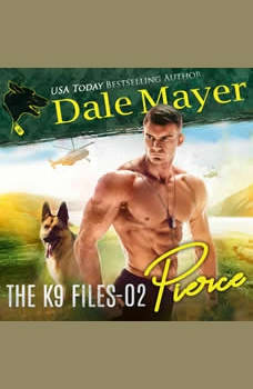 Pierce: Book 2 of The K9 Files, Dale Mayer