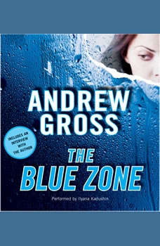 The Blue Zone, Andrew Gross