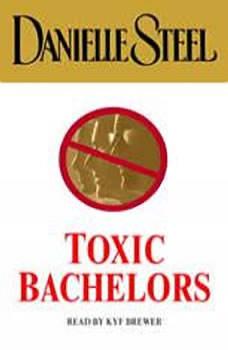 Toxic Bachelors, Danielle Steel