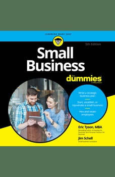 Small Business For Dummies: 5th Edition 5th Edition, Jim Schell