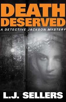 Death Deserved, L.J. Sellers