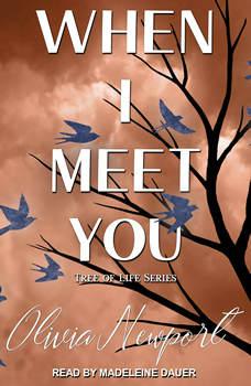 When I Meet You, Olivia Newport
