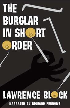 The Burglar in Short Order, Lawrence Block