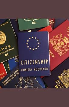 Citizenship, Dimitry Kochenov