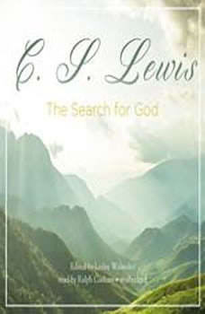 The Search for God, C. S. Lewis; Edited by Lesley Walmsley