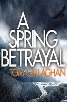 A Spring Betrayal, Tom Callaghan