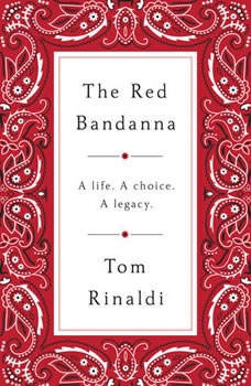 The Red Bandanna, Tom Rinaldi