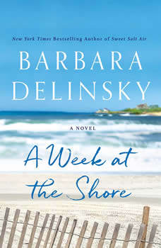 A Week at the Shore: A Novel, Barbara Delinsky
