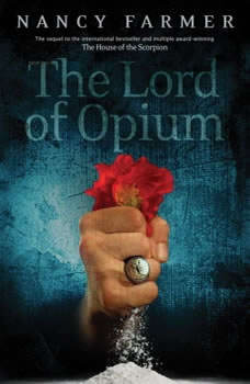 The Lord of Opium, Nancy Farmer