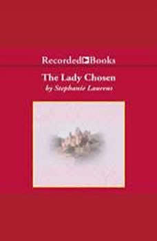 The Lady Chosen, Stephanie Laurens
