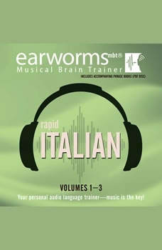 Rapid Italian, Vols. 13, Earworms Learning