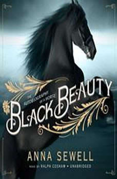 Black Beauty: The Autobiography of a Horse, Anna Sewell