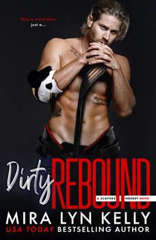 Dirty Rebound, Mira Lyn Kelly