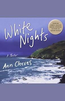 White Nights: A Thriller, Ann Cleeves