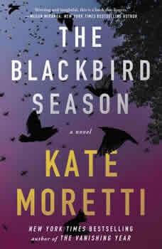 The Blackbird Season, Kate Moretti